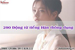 290 động từ tiếng Hàn thường gặp nhất cho người mới bắt đầu