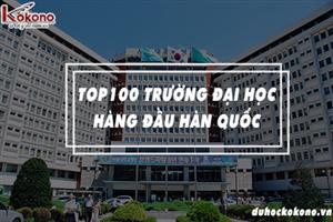 Top 100 trường đại học tốt nhất Hàn Quốc