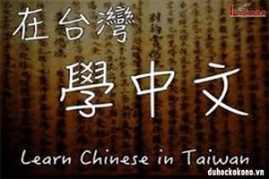 Du học Đài Loan bạn có thể học tiếng gì?