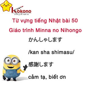 Từ vựng tiếng Nhật bài 50 giáo trình Minna no Nihongo