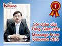 Lời chào Tổng Giám Đốc - Message From Kokonos CEO