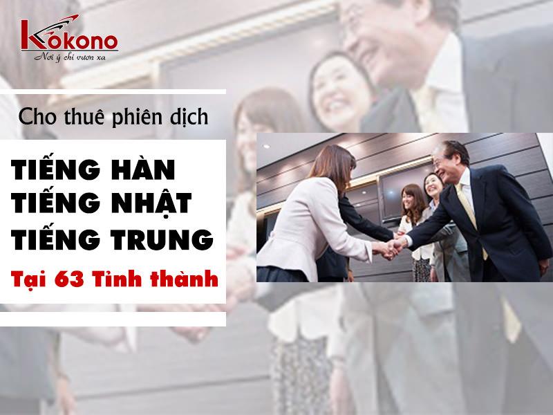 Dịch vụ cho thuê phiên dịch - Tiếng Trung tại Hà Nội